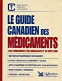 Collectif: Guide Canadien des Medicaments