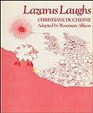 Duchesne, Christiane: Lazarus Laughs