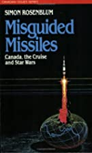 Misguided Missiles: Canada, the Cruise and…