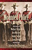 Harrison, Dick: Best Mounted Police Stories