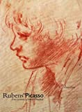 Chan, Victor: Rubens to Picasso: Four Centuries of Master Drawings