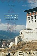 Under the Holy Lake: A Memoir of Eastern…