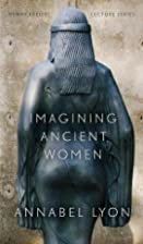 Imagining Ancient Women (Henry Kreisel…