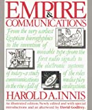 Innis, Harold A.: Empire and Communications