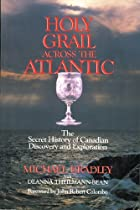 Holy Grail Across the Atlantic: The Secret…
