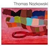 Marc Mayer: Thomas Nozkowski