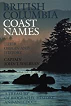 British Columbia Coast names 1592-1906 To…