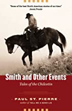 Smith and Other Events: Tales of the…