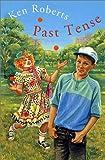 Roberts, Ken: Past Tense