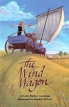 The Wind Wagon by Celia Barker Lottridge