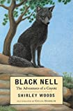 Woods, Shirley: Black Nell: The Adventures of a Coyote