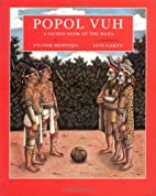 Popol Vuh: A Sacred Book of the Maya by…