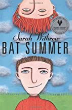 Bat Summer by Sarah Withrow
