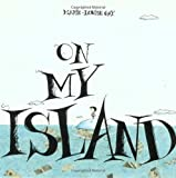 Gay, Marie-Louise: On My Island