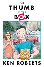 The Thumb in the Box by Ken Roberts