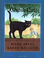 Ghost Cat by Mark Abley