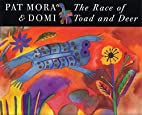 The Race of Toad and Deer by Pat Mora