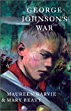 Garvie, Maureen McCallum: George Johnson's War