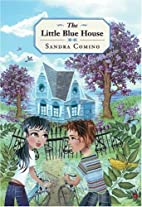 The Little Blue House by Sandra Comino