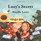 Lucy's Secret by Mireille Levert