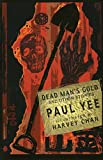 Yee, Paul: Dead Man's Gold and Other Stories