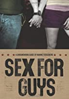 Sex for Guys (Groundwork Guides) by Manne…