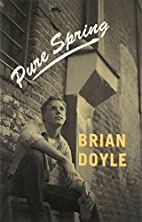Pure Spring by Brian Doyle