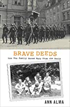 Brave Deeds: How One Family Saved Many…