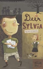 Dear Sylvia by Alan Cumyn