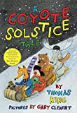 King, Thomas: A Coyote Solstice Tale