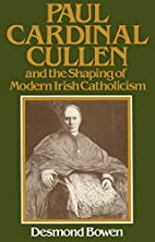 Paul Cardinal Cullen and the Shaping of…
