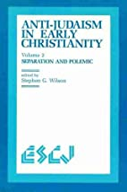 Anti-Judaism in Early Christianity: Volume…