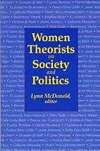 Women Theorists on Society & Politics by…