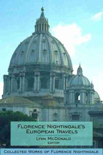 florence-nightingales-european-travels-collected-works-of-florence-nightingale-volume-7-v-7