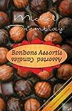 Tremblay, Michel: Bonbons Assortis / Assorted Candies
