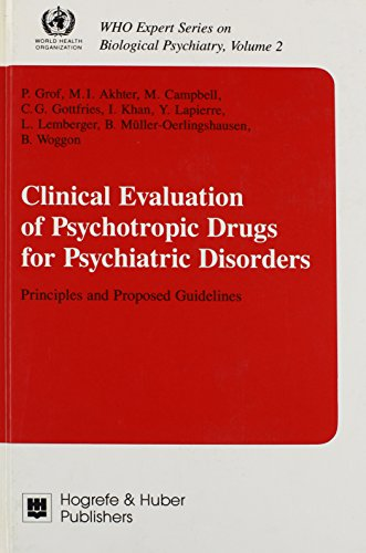 clinical-evaluation-of-psychotropic-drugs-for-psychiatric-disorders-principles-and-proposed-guidelines-who-expert-series-on-biological-psychiatry