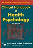 Knight, S.: Clinical Handbook of Health Psychology: A Practical Guide to Effective Interventions