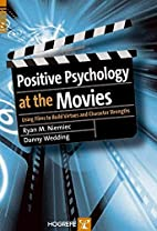 Positive Psychology At The Movies: Using…