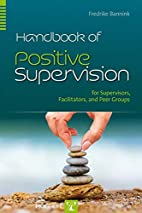 Handbook of Positive Supervision for…