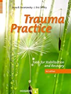Trauma Practice : Tools for Stabilization…