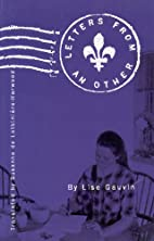 Letters from an Other by Lise Gauvin