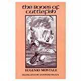 Montale, Eugenio: Bones of Cuttlefish, The