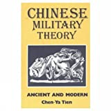 Tien, Chen-Ya: Chinese Military Theory: Ancient and Modern