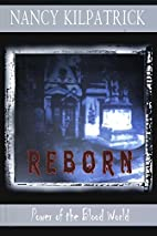 Reborn by Nancy Kilpatrick