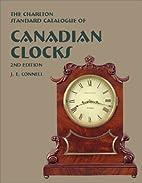 Canadian Clocks (2nd Edition) - The Charlton…