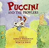 Wiseman, Adele: Puccini and the Prowlers