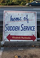 Home of Sudden Service by Elizabeth…