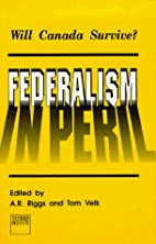 Federalism in peril : national unity,…