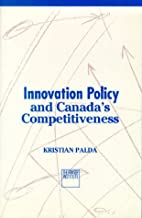 Innovation Policy and Canada's…