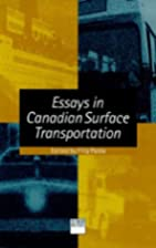 Essays in Canadian surface transportation by…